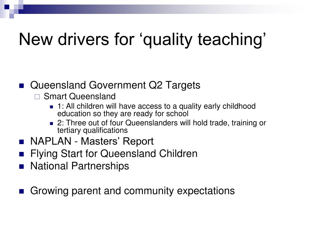 New drivers for 'quality teaching'