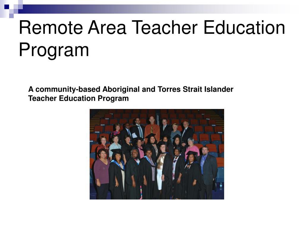 Remote Area Teacher Education Program
