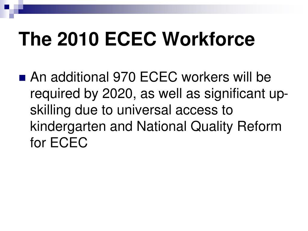The 2010 ECEC Workforce