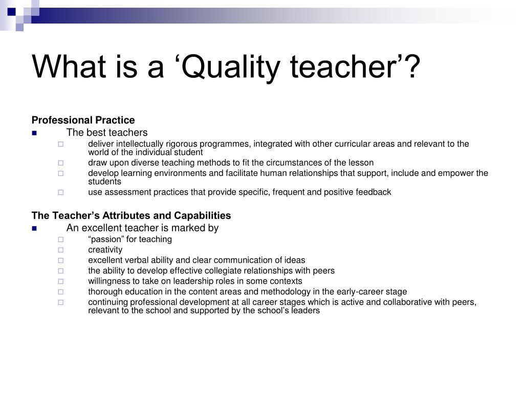 What is a 'Quality teacher'?