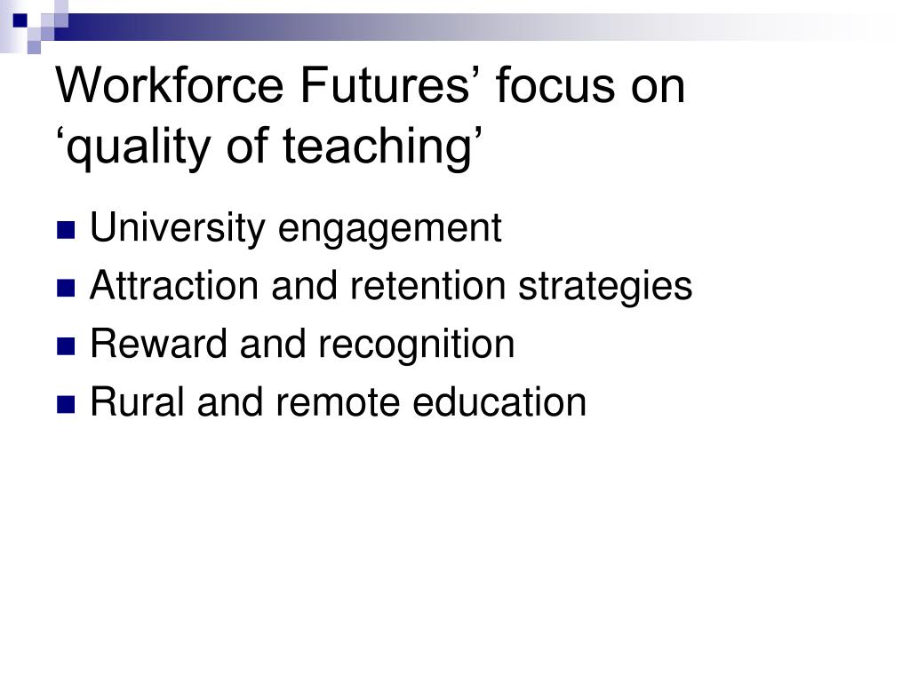 Workforce Futures' focus on 'quality of teaching'