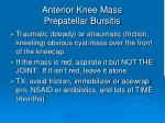 anterior knee mass prepatellar bursitis