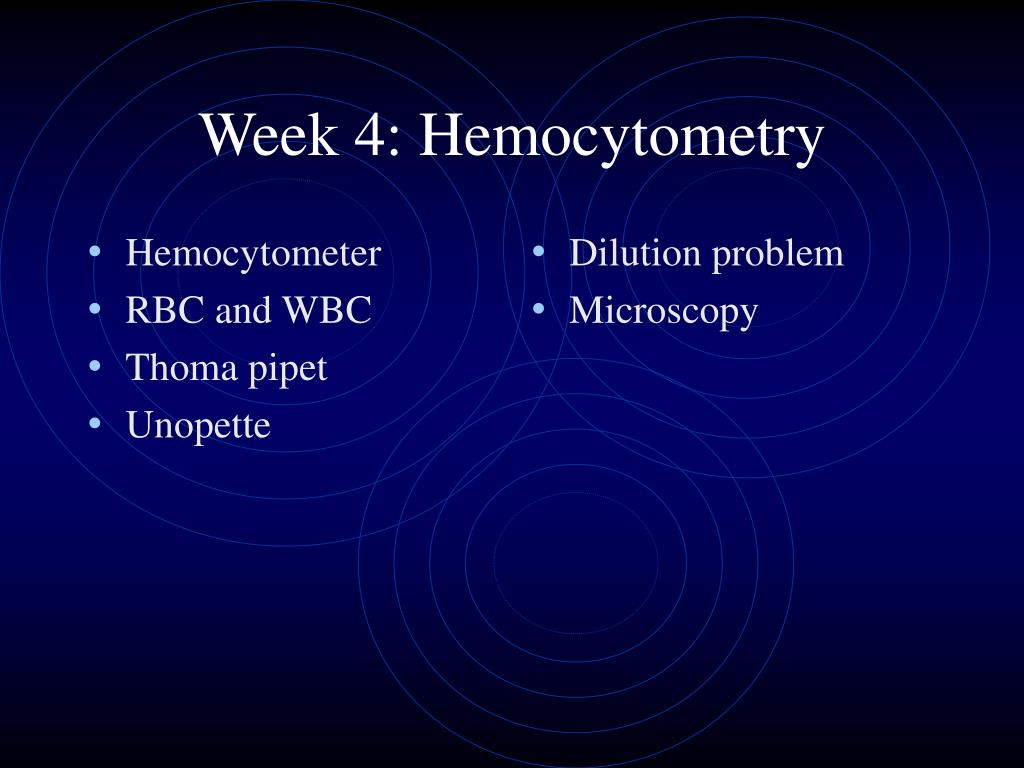 week 4 hemocytometry l.