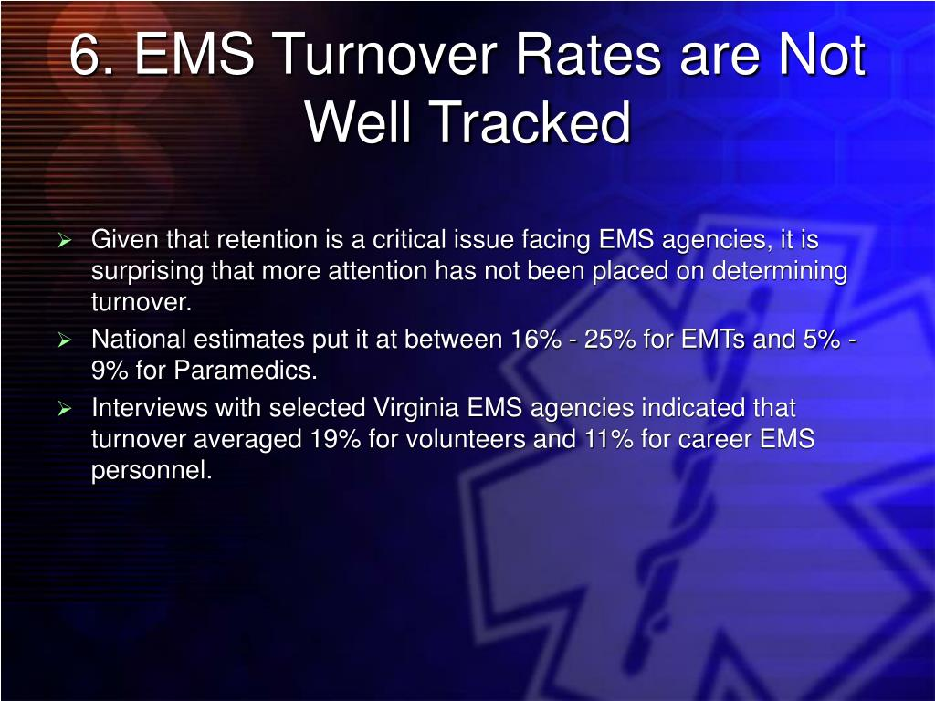 6. EMS Turnover Rates are Not Well Tracked