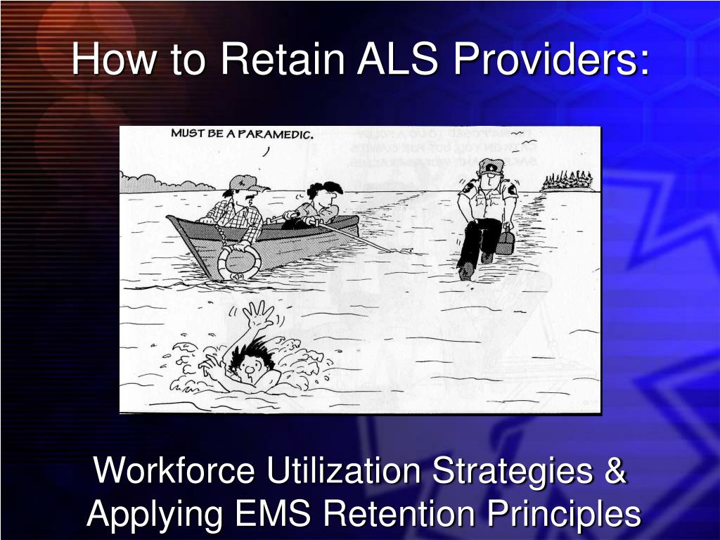 How to Retain ALS Providers: