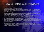 how to retain als providers33