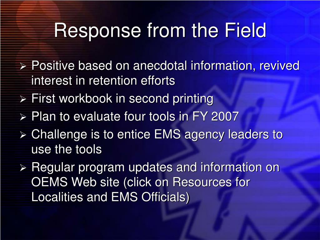 Response from the Field
