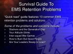 survival guide to ems retention problems27