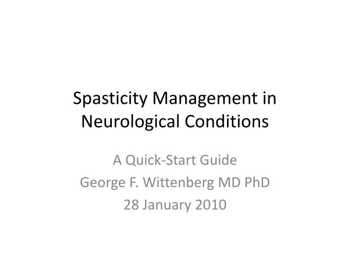 spasticity management in neurological conditions n.