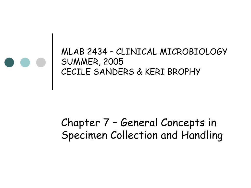 mlab 2434 clinical microbiology summer 2005 cecile sanders keri brophy l.