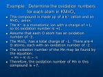 example determine the oxidation numbers for each atom in kmno 4
