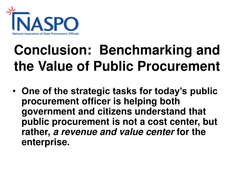 Conclusion:  Benchmarking and the Value of Public Procurement