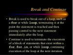 break and continue