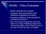 xacml policy evaluation