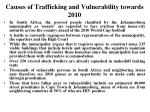 causes of trafficking and vulnerability towards 2010