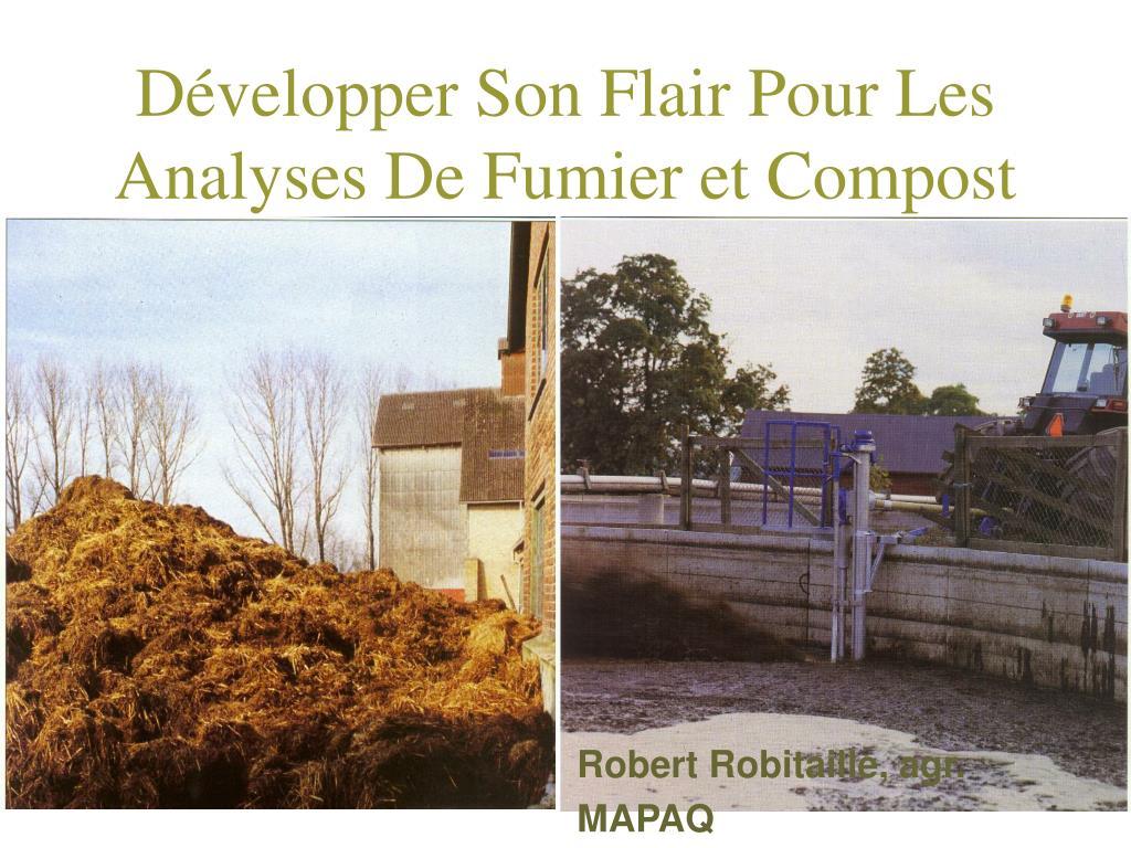 d velopper son flair pour les analyses de fumier et compost l.