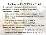 la teneur en n p et k totale