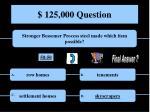 125 000 question