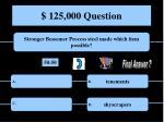 125 000 question30