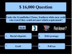 16 000 question