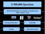 500 000 question