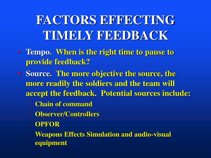 FACTORS EFFECTING TIMELY FEEDBACK