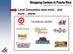 local consumers want more and more stores