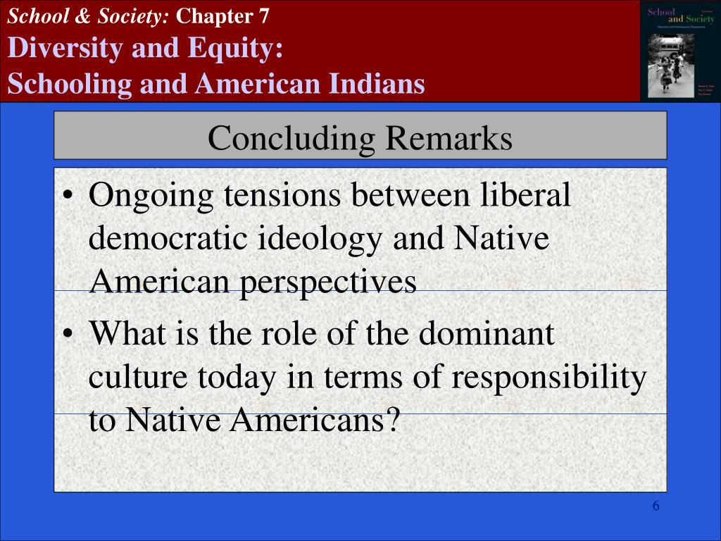 Ongoing tensions between liberal democratic ideology and Native American perspectives