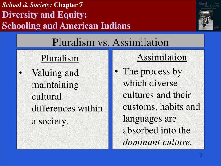 Pluralism vs assimilation