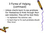 3 forms of helping continued11