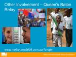 other involvement queen s baton relay