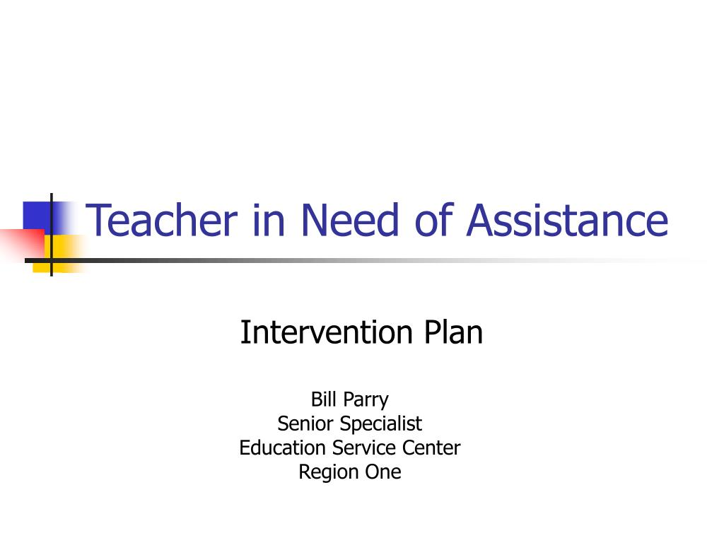 teacher in need of assistance l.
