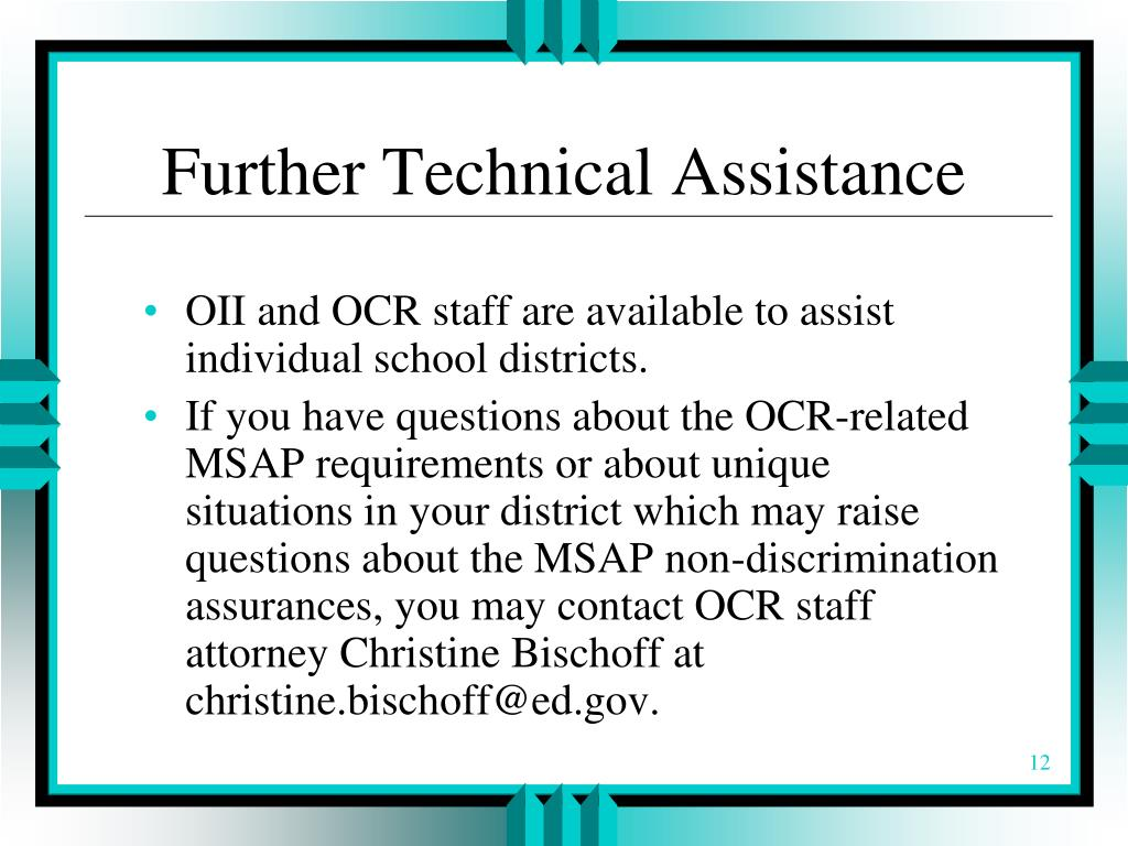 Further Technical Assistance