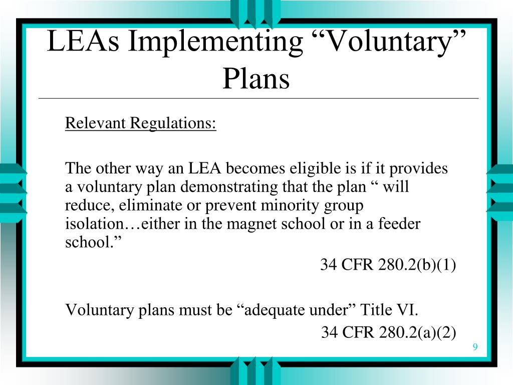 "LEAs Implementing ""Voluntary"" Plans"