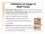 limitations on usage of msap funds