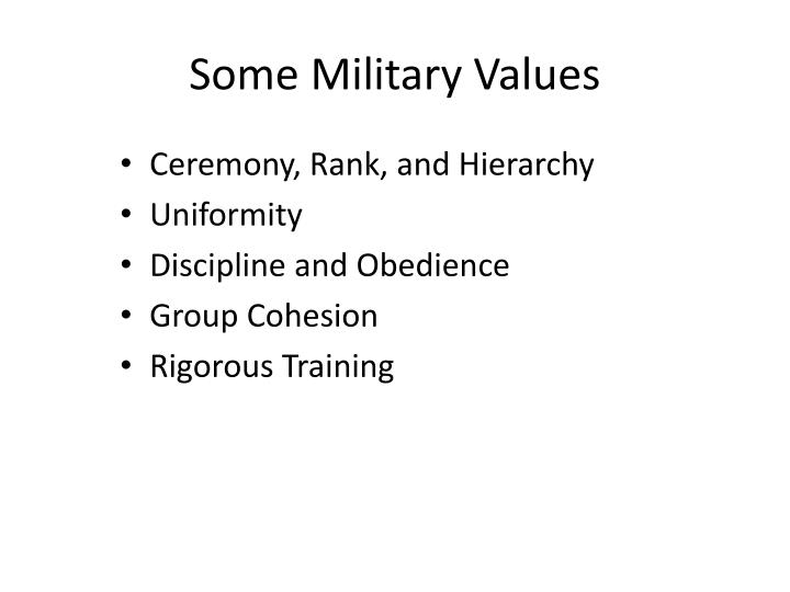 Some military values