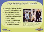 stop bullying now launch