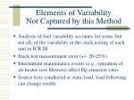 elements of variability not captured by this method