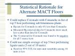 statistical rationale for alternate mact floors