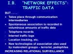 i b network effects traffic data