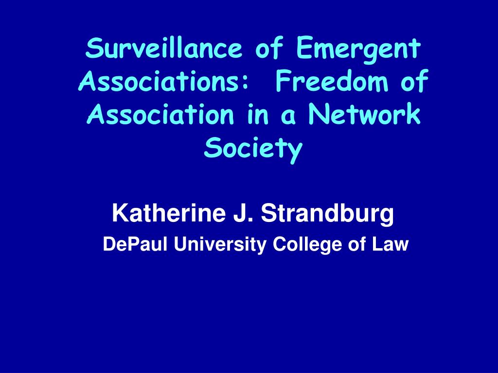 surveillance of emergent associations freedom of association in a network society l.