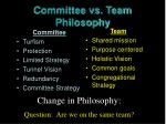 committee vs team philosophy