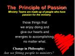 the principle of passion ministry teams are made up of people who have passion for the ministry