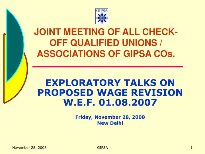 Joint meeting of all check off qualified unions associations of gipsa cos