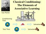 classical conditioning the elements of associative learning