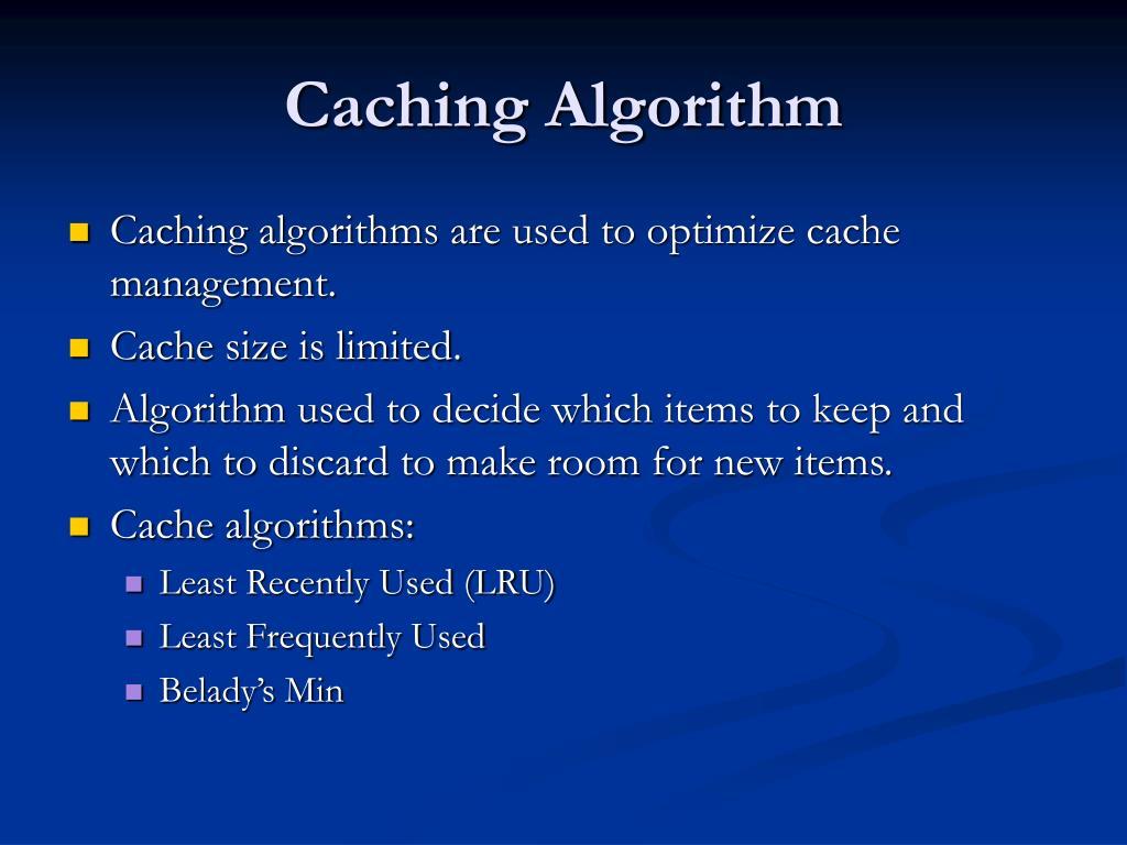 Caching Algorithm