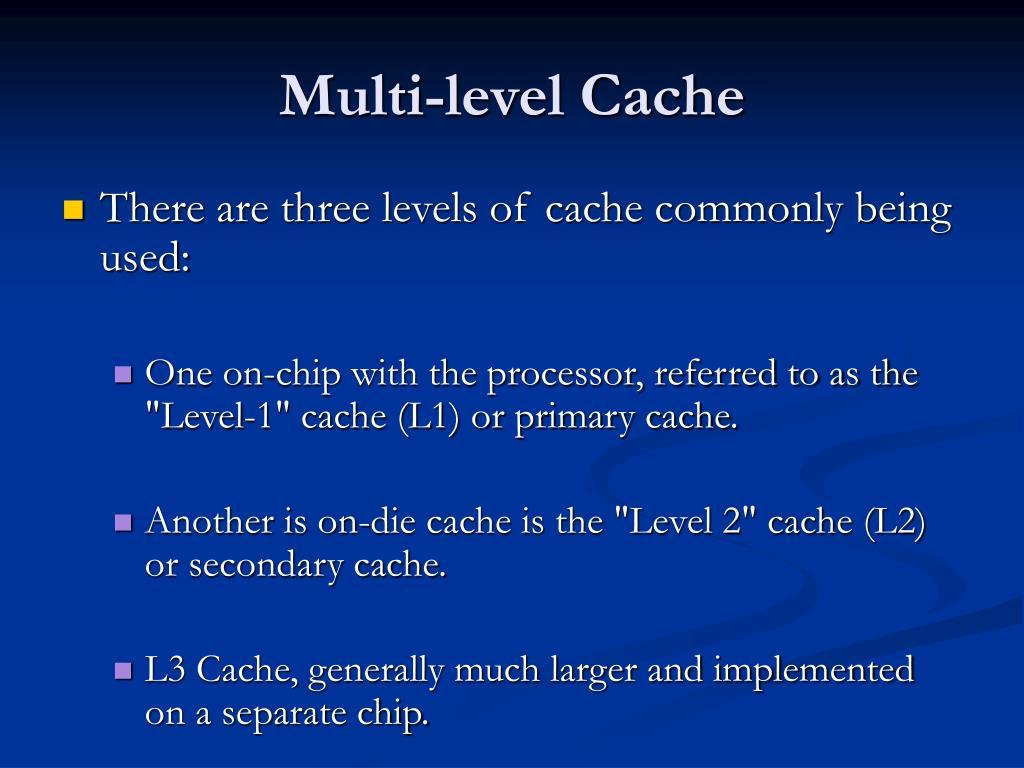 Multi-level Cache