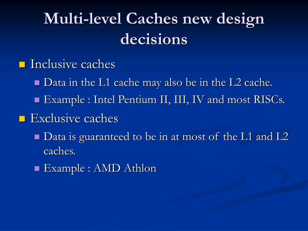 Multi-level Caches new design decisions