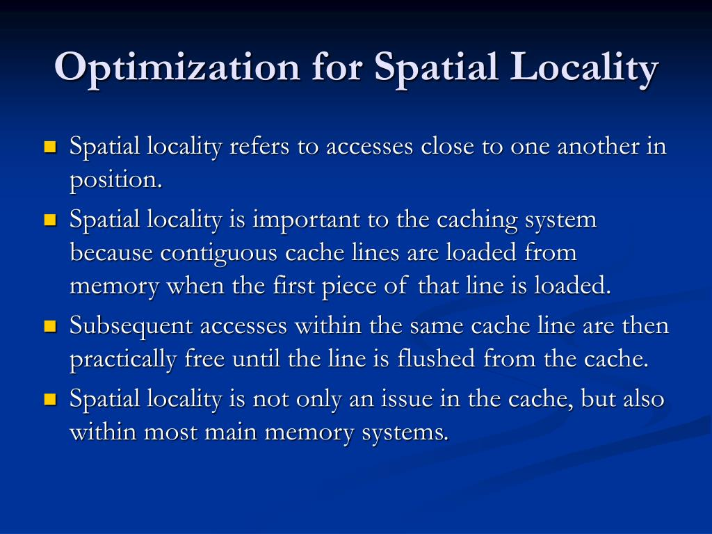 Optimization for Spatial Locality
