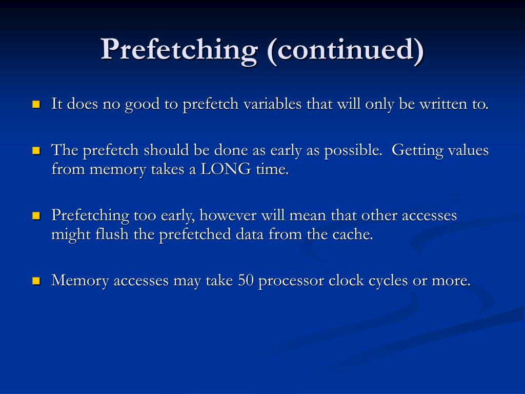 Prefetching (continued)